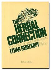 The Herbal Connection by Nebelkopf HB (1981) Herbs W9