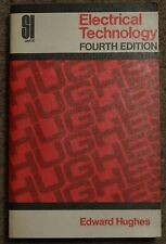 Electrical Technology (SI units) 4th Edition (1972) by Edward Hughes