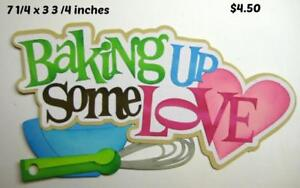 BAKING UP SOME LOVE TITLE girl boy scrapbook premade paper piecing by Rhonda