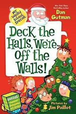 My Weird School Special: Deck the Halls, We're Off the Walls!-ExLibrary