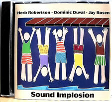 HERB ROBERTSON DOMINIC DUVAL JAY ROSEN SOUND IMPLOSION CD