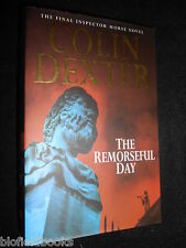 COLIN DEXTER: The Remorseful Day - 1999 - Inspector Morse Crime Thriller Novel