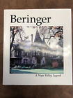 Beringer, A Napa Valley Legend Hardcover 1st Ed Autographed By Fred Beringer