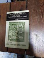 F. Braudel, a cura di, La storia e le altre scienze sociali. Dalle Annales