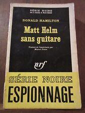 Donald Hamilton: Matt Helm sans guitare/ Gallimard Série Noire N°1156