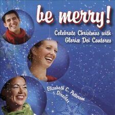 Gloriae Dei Cantores, Extol...-Be Merry! - Gloriae Dei Cantores, Extol Ha CD NEW