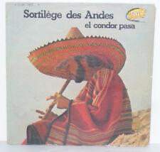 SORTILEGE DES ANDES El Condor Pasa LP VINYLE 33 Tours 2C 046 12474 Punch 1973
