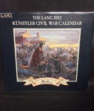 2012 MORT KUNSTLER CIVIL WAR ART CALENDAR LANG NEW NEVER USED