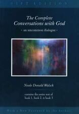 The Complete Conversations With God: By Neale Donald Walsch