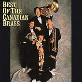 Best of the Canadian Brass by Canadian Brass (CD, CBS Masterworks)