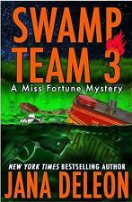 Miss Fortune Mystery: Swamp Team 3 Bk. 4 by Jana DeLeon (2014, Paperback)