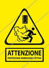 ADESIVO O ADESIVI CARTELLO PVC A4 A5 A6 ATTENZIONE PROTEZIONE NEBBIOGENO ATTIVO
