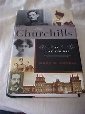 2011 Book, THE CHURCHILLS IN LOVE AND WAR by Mary S. Lovell