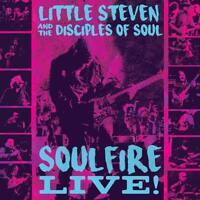 THE LITTLE STEVEN/DISCIPLES OF SOUL - SOULFIRE LIVE! (3CD)  3 CD NEW+