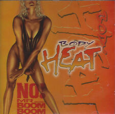 Body Heat ‎– No! Mr. Boom Boom      New cd