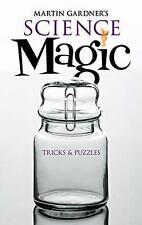 NEW - Martin Gardner's Science Magic: Tricks and Puzzles (Dover Magic Books)