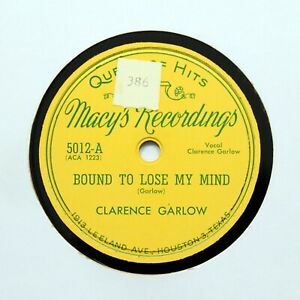 """CLARENCE GARLOW """"Bound To Lose My Mind"""" (E+) MACYS RECORDINGS 5012 [BLUES 78]"""