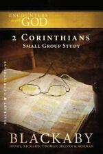 2 Corinthians: A Blackaby Bible Study Series (Encounters with God)