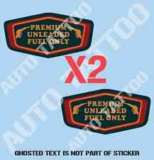 PREMIUM UNLEADED FUEL ONLY Decal Sticker X2 FOR PETROL FUEL CAP DECALS STICKERS