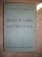 G.RODOLFO CERIELLO - SAGGI DI VARIA LETTERATURA - ED:CESCHINA - ANNO:1943 (YS)