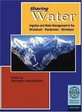 Sharing Water: Irrigation and Water Management in the Hindukush-Karako-ExLibrary