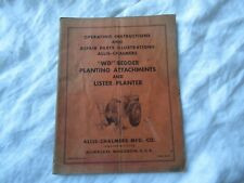 Allis Chalmers WD bedder lister planter operating instruction manual and parts