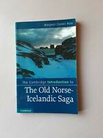 The Cambridge Introduction to the Old Norse-Icelandic Saga by Margaret Ross