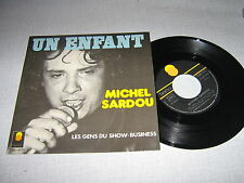 MICHEL SARDOU 45 TOURS FRANCE UN ENFANT POCHETTE GLACEE