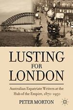 New, Lusting for London: Australian Expatriate Writers at the Hub of Empire, 187