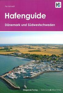Hafenguide Dänemark + Südwest-Schweden Häfen/Marinas/Revierführer/Ostsee/Nordsee