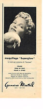 PUBLICITE ADVERTISING  1958   GERMAINE MONTEIL  cosmétiques SUPERGLOW