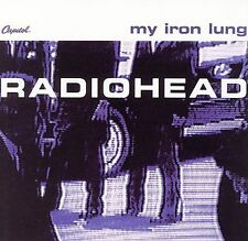 My Iron Lung [EP] by Radiohead (CD, Aug-2006, Capito...