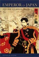Emperor of Japan : Meiji and His World, 1852-1912 by Donald Keene (2002, Hardco…