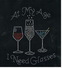 Wine Rhinestone iron on Bling Transfer DIY Hot fix Applique At my age I need gla