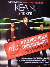 PUBLICITÉ 2006 RADIO RTL 2 POP-ROCK TOUR DU MONDE KEANE CONCERT A TOKYO