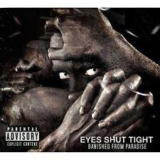 EYES SHUT TIGHT Banished from Paradise CD Digipack 2014