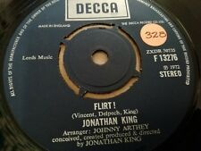 "JONATHAN KING * FLIRT !  * 7"" SINGLE EXCELLENT 1972 DECCA F 13276"