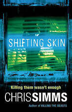 Shifting Skin (Detective Jon Spicer Thrillers), Simms, Chris,  Book