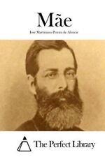Mãe by José Martiniano Pereira de Alencar (2015, Paperback)