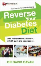 Reverse Your Diabetes Diet by David Cavan (2017, Paperback)