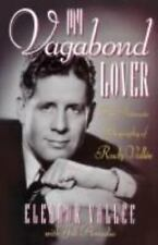 My Vagabond Lover: An Intimate Biography of Rudy Vallee-ExLibrary