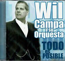 Wil Campa y Su Orquesta  Todo es Posible   BRAND  NEW SEALED  CD