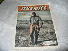 DUEMILA SETTIMANALE DI AVVENTURE N.17 1951 RARA RIVISTA FOTOROMANZI VICARI PENNA