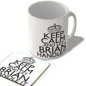 Keep Calm and Let Brian Handle It - White Background - Mug and Coaster Set