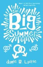 The Big Summer by Jamie B. Laurie (2014, Paperback)