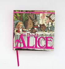 All Things Alice By Linda Sunshine The Wit, Wisdom,and Wonderland of Lewis Carro