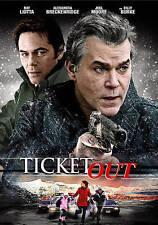 Ticket Out  Ray Liotta Alexandra Breckenridge Billy Burke (DVD, 2016) WS