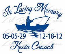 PERSONALIZED IN LOVING MEMORY VINYL DECAL WITH FISHERMAN IN BOAT NAMES & DATES