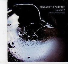 (DH916) Beneath The Surface, Volume 2, 11 tracks various artists - 2005 DJ CD