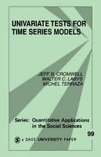 Univariate Tests for Time Series Models Quantitative Applications in the Social